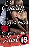 The Romance of a Lust : Early Experiences VOLUME 4 (Translated and annotated) (The Romance of a...