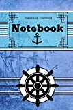 Nautical Themed Notebook: Novelty Gift - Lined Notebook/Journal, 130 pages, 6' x 9'