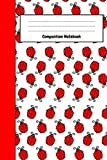 Composition Notebook: Lovely Ladybug Journal / Notepad, Composition Planner To Write In (Lined, 6' x...